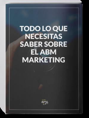 Todo lo que necesitas saber sobre el ABM Marketing